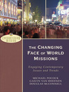 The Changing Face of World Missions (eBook): Engaging Contemporary Issues and Trends