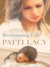 Reclaiming Lily (eBook)