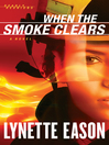 When the Smoke Clears (eBook): Deadly Reunions Series, Book 1