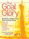 The Goal and the Glory (eBook): Christian Athletes Share Their Inspiring Stories