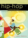 Hip-Hop Redemption (eBook): Finding God in the Rhythm and the Rhyme