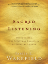 Sacred Listening (eBook): Discovering the Spiritual Exercises of Ignatius Loyola