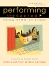 Performing the Sacred (eBook): Theology and Theatre in Dialogue