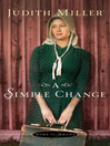 A Simple Change (eBook): Home to Amana Series, Book 2