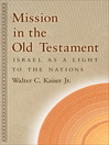 Mission in the Old Testament (eBook): Israel as a Light to the Nations