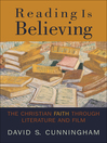 Reading Is Believing (eBook): The Christian Faith through Literature and Film