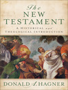 The New Testament (eBook): A Historical and Theological Introduction