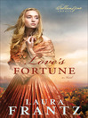 Love's Fortune (eBook): Ballantyne Legacy Series, Book 3