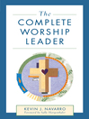 The Complete Worship Leader (eBook)