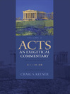 Acts, An Exegetical Commentary, Volume 2 (eBook): 3: 1-14: 28
