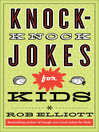 Knock-Knock Jokes for Kids (eBook)