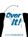 Over It (eBook): Getting Up and Moving On after Bad Stuff Happens