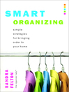 Smart Organizing (eBook): Simple Strategies for Bringing Order to Your Home