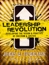 Leadership Revolution (eBook): Developing the Vision & Practice of Freedom & Justice