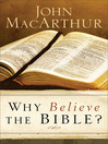 Why Believe the Bible? (eBook)