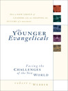 The Younger Evangelicals (eBook): Facing the Challenges of the New World