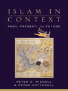 Islam in Context (eBook): Past, Present, and Future