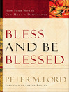 Bless and Be Blessed (eBook): How Your Words Can Make a Difference