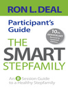 The Smart Stepfamily Participant's Guide (eBook): An 8-Session Guide to a Healthy Stepfamily