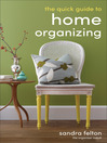 The Quick Guide to Home Organizing (eBook)