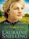 A Heart for Home (eBook): Home to Blessing Series, Book 3