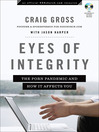 Eyes of Integrity (eBook): The Porn Pandemic and How it Affects You