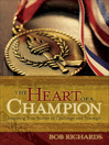 The Heart of a Champion (eBook): Inspiring True Stories of Challenge and Triumph
