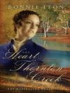 The Heart of Thornton Creek (eBook): Queensland Chronicles, Book 1