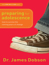 Preparing for Adolescence (eBook): How to Survive the Coming Years of Change