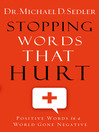 Stopping Words That Hurt (eBook): Positive Words in a World Gone Negative