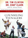 The Quick-Reference Guide to Counseling Teenagers (eBook)