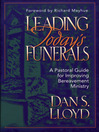 Leading Today's Funerals (eBook): A Pastoral Guide for Improving Bereavement Ministry