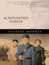 The Wounded Yankee (eBook): House of Winslow Series, Book 10