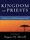 Kingdom of Priests (eBook): A History of Old Testament Israel