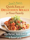 Don't Panic—Quick, Easy, and Delicious Meals for Your Family (eBook)