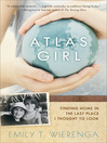 Atlas Girl (eBook): Finding Home in the Last Place I Thought to Look