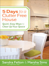 5 Days to a Clutter-Free House (eBook): Quick, Easy Ways to Clear Up Your Space