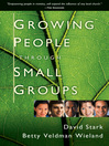 Growing People Through Small Groups (eBook)