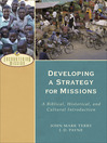Developing a Strategy for Missions (eBook): A Biblical, Historical, and Cultural Introduction