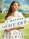 A Matter of Heart (eBook): Lone Star Brides Series, Book 3