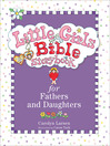Little Girls Bible Storybook for Fathers and Daughters (eBook)