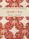 Quilt of Joy (eBook): Stories of Hope from the Patchwork Life