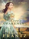 Love's Awakening (eBook): The Ballantyne Legacy Series, Book 2