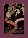Abiding in Christ (eBook)