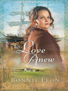To Love Anew (eBook): Sydney Cove Series, Book 1
