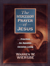 The Intercessory Prayer of Jesus (eBook): Priorities for Dynamic Christian Living