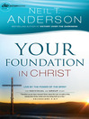 Your Foundation in Christ (eBook): Live By the Power of the Spirit