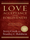 Love, Acceptance, and Forgiveness (eBook): Being Christian in a Non-Christian World