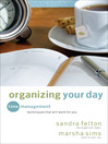 Organizing Your Day (eBook): Time Management Techniques That Will Work for You
