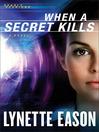 When a Secret Kills (eBook): Deadly Reunions Series, Book 3